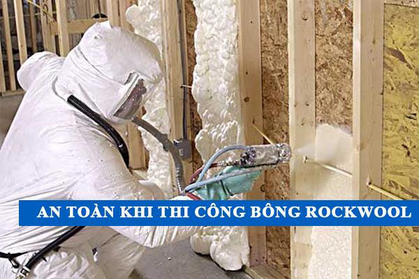 An toàn thi công rockwool phải trang bị đầy đủ bảo hộ lao động.