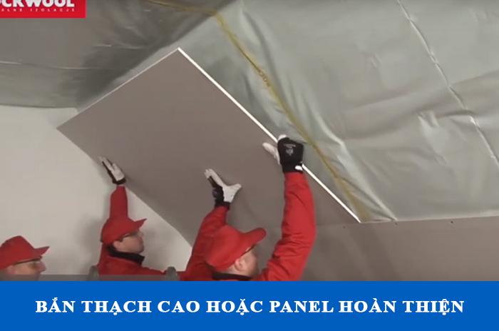 Bắn thạch cao hoặc panel tạo đỗ thẫm mỹ tăng cách âm cách nhiệt cho mái
