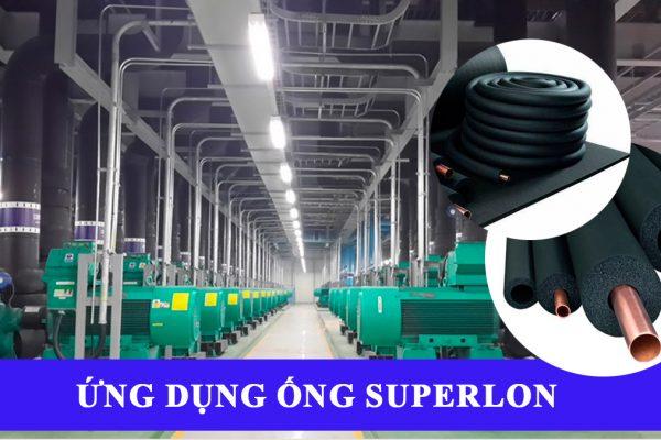 ứng dụng ống superlon trong công nghiệp
